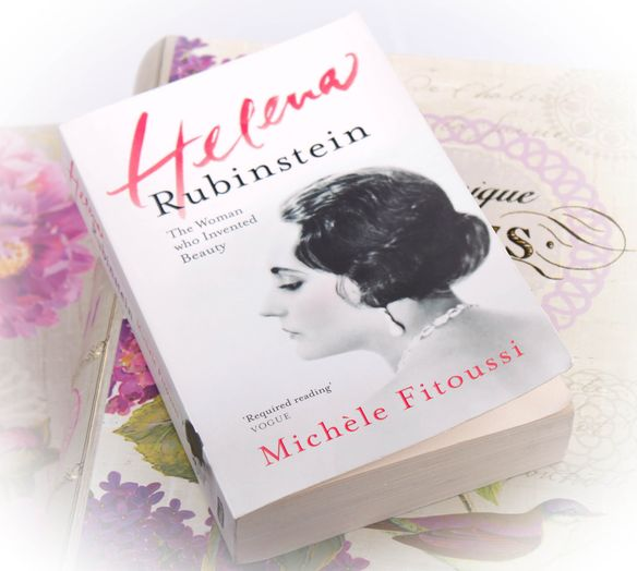 Helena Rubinstein: The Woman Who Invented Beauty  by Michèle Fitoussi